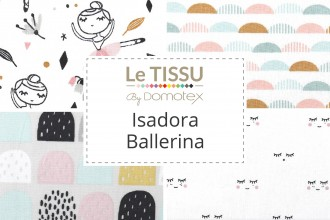 Le Tissu by Domotex - Isadora Ballerina Collection