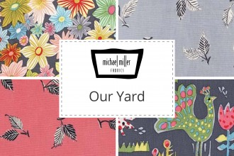 Michael Miller - Our Yard Collection