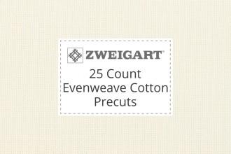 Zweigart Evenweave Cotton - 25 Count (Lugana) - Precuts