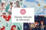 Craft Cotton Co - Disney Heroes & Heroines Collection