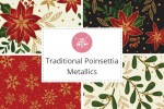 Craft Cotton Co - Traditional Poinsettia Metallic Collection