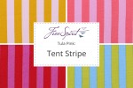 Tula Pink - Tent Stripe Collection