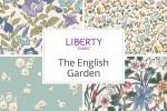 Liberty Fabrics - The English Garden Collection