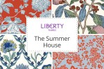 Liberty Fabrics - The Summer House Collection