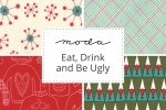 Moda - Eat Drink and Be Ugly Collection