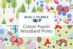 Rose & Hubble - Cotton Poplin Woodland Prints