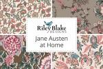 Riley Blake - Jane Austen at Home Collection