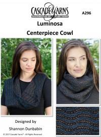Cascade A296 - Centerpiece Cowl in Luminosa (downloadable PDF)