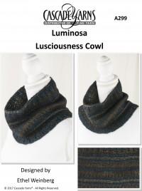 Cascade A299 - Lusciousness Cowl in Luminosa (downloadable PDF)