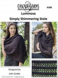 Cascade A300 - Simply Shimmering Stole in Luminosa (downloadable PDF)
