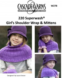 Cascade W278 - Girl's Shoulder Wrap & Mittens in 220 Superwash (downloadable PDF)