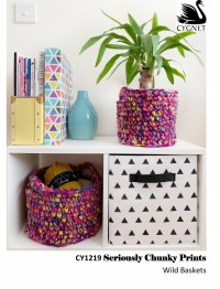 Cygnet 1219 - Wild Baskets in Seriously Chunky Prints (downloadable PDF)