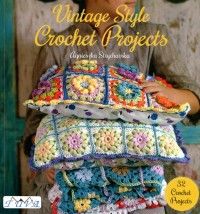 DMC E9192002 Vintage Style Crochet Projects  (Booklet)