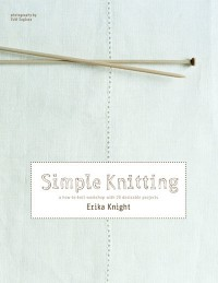 Erika Knight Simple Knitting (Book)