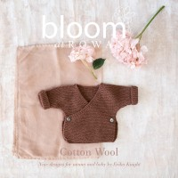 Bloom at Rowan - Cotton Wool by Erika Knight (book)