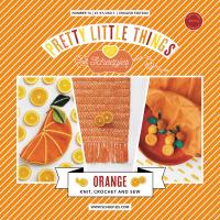Scheepjes Pretty Little Things - Number 16 - Orange (booklet)