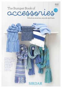 Sirdar 0460 The Bumper Book of Accessories 1 (book)