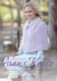 Sirdar 0492 - Ten Favourite Aran Knits for Women in Hayfield Bonus Aran (booklet)