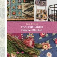 Jane Crowfoot - The Fruit Garden Crochet Blanket (book)