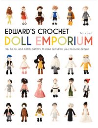 Toft Edward's Crochet Doll Emporium by Kerry Lord (Book)