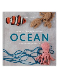 Toft - How to Crochet Animals: Ocean by Kerry Lord (Book)