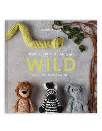 Toft - How to Crochet Animals: Wild by Kerry Lord (Book)