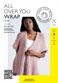 Wool and the Gang All Over You Wrap in Crazy Sexy Wool (booklet)