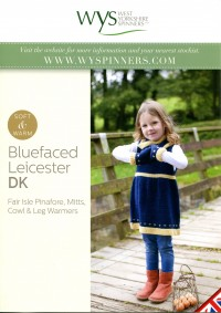 West Yorkshire Spinners Blue Faced Leicester DK - Fair Isle Pinafore, Mitts, Cowl and Leg Warmers (leaflet)