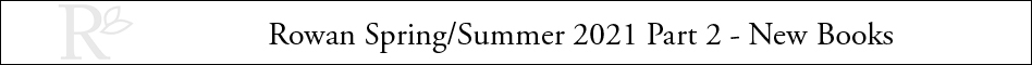Rowan Spring Summer 2021 - New Books header