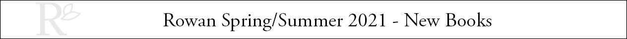 Rowan SS2021 - New Books Header